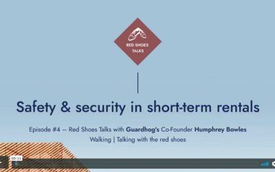 Red Shoes Talk #4: GuardHog's co-founder on safety, security and insurance in the age of Covid vacation rentals