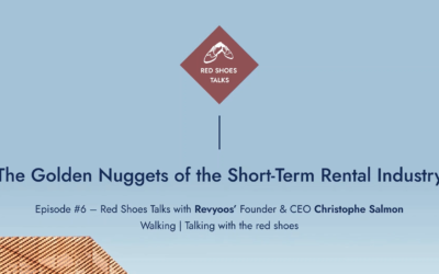 Red Shoes Talks #6: The Golden Nuggets of the Short-Term Rental Industry with Revyoos CEO Christophe Salmon