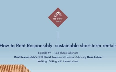 Red Shoes Talks #7: sustainable short-term rentals with Rent Responsibly's David Krauss and Dana Lubner
