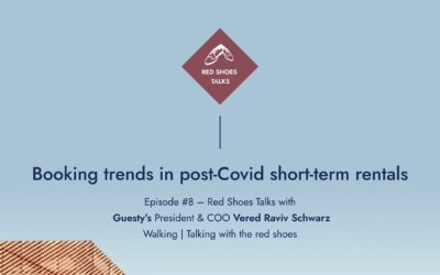 Red Shoes Talks #8: Booking trends in post-covid short-term rentals with Guesty's President Vered Raviv Schwarz